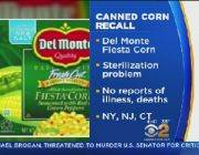 Del Monte Foods recalls Fiesta canned corn in 25 states for potential contamination